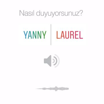 Yanny - Laurel